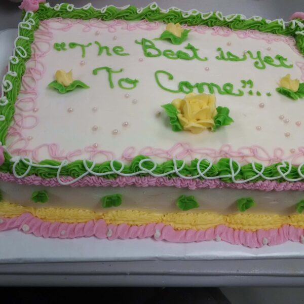 """White, Yellow, Green & Pink Sheet Cake: """"The Best is Yet To Come.."""""""